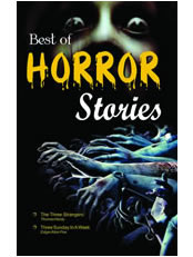 Best of Horror Stories (The Three Strangers & other Stories)