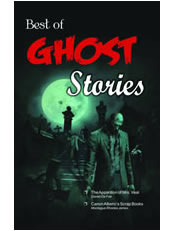 Best of Ghost Stories (The Apparition of Mrs. Veal & other Stories)