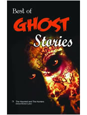 Best of Ghost Stories (The Haunted and The Hunters)