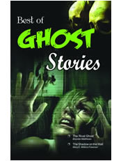 Best of Ghost Stories (The Rival Ghost & other Stories)